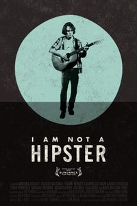 I Am Not a Hipster as Bradley Haines