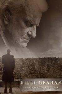 Billy Graham: An Extraordinary Journey