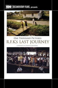 One Thousand Pictures: RFK's Last Journey