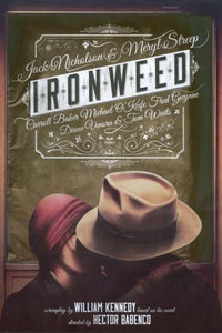 Ironweed as Billy Phelan