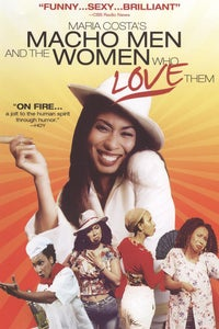 Macho Men and the Women Who Love Them