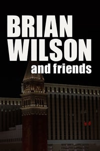 Brian Wilson and Friends: Live From the Venetian