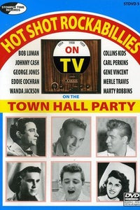 Town Hall Party: Hot Shot Rockabillies on the Town Hall Party