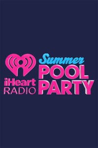 iHeartRadio Summer Pool Party 2016