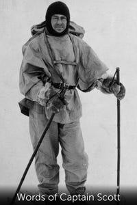 Words of Captain Scott as Roald Amundsen