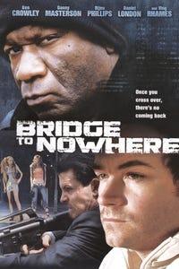 Bridge to Nowhere as Sienna
