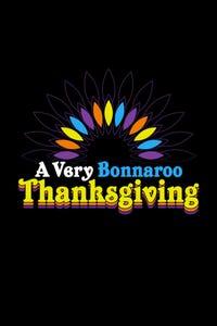 A Very Bonnaroo Thanksgiving