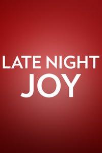 Late Night Joy