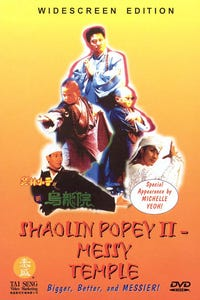 Shaolin Popey 2: Messy Temple as Ah King