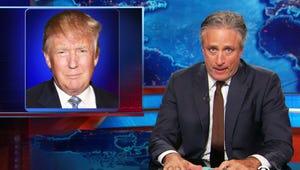 "Watch Jon Stewart's Epic Takedown of ""Tremendous A--hole"" Donald Trump"