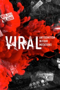 Viral: Antisemitism In Four Mutations as Narrator