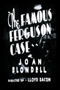 The Famous Ferguson Case as Jigger Bolton