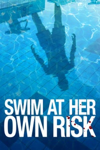 Swim at Her Own Risk
