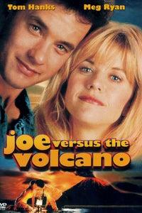 Joe Versus the Volcano as Joe Banks