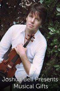Joshua Bell Presents Musical Gifts