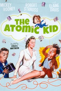 The Atomic Kid as 1st M.P