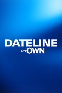 Dateline on OWN