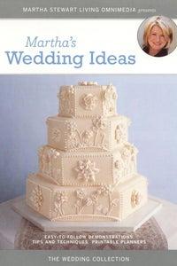 Martha Stewart: Martha's Wedding Ideas