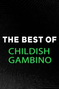 The Best of Childish Gambino