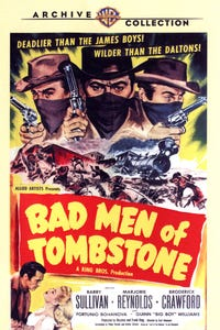 Bad Men of Tombstone