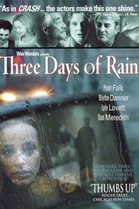 Three Days of Rain as Beverly
