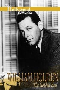 William Holden: The Golden Boy