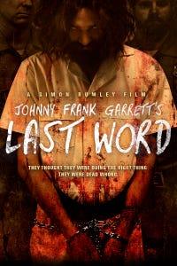 Johnny Frank Garrett's Last Word as Adam Redman