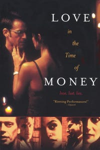 Love in the Time of Money as Martin Kunkle