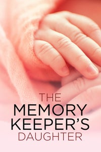 The Memory Keeper's Daughter as Nora Henry