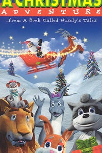 A Christmas Adventure...From a Book Called Wisely's Tales