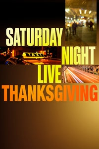 A Saturday Night Live Thanksgiving Special