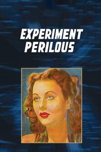 Experiment Perilous as Dr. Huntington Bailey