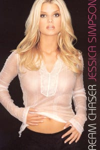 Jessica Simpson: Dream Chaser