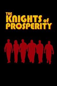 The Knights of Prosperity as Frank Cortland