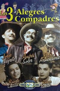 Los Tres Alegres Compadres as Juan Mireles