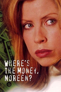 Where's the Money, Noreen? as Brian Olmsted