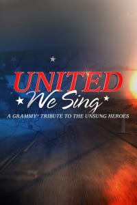 United We Sing: A GRAMMY Tribute to the Unsung Heroes