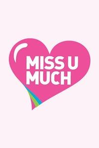 Miss U Much