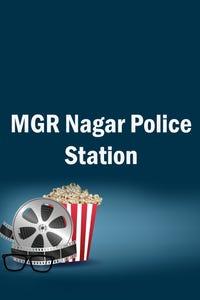 MGR Nagar Police Station