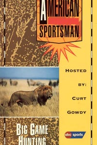 The American Sportsman: Big Game Hunting