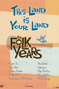 This Land Is Your Land: The Folk Years as Host
