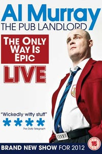 Al Murray - The Only Way Is Epic Tour