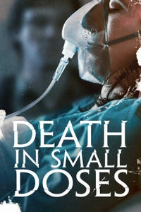 Death in Small Doses as Webster