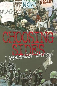 Choosing Sides: I Remember Vietnam - The War At Home