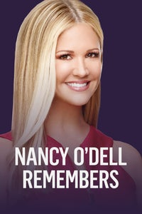 Nancy O'Dell Remembers
