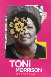 Det här är jag - Toni Morrison as Self