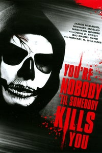 You're Nobody 'til Somebody Kills You as L.T.
