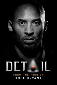 Detail: From the Mind of Kobe Bryant