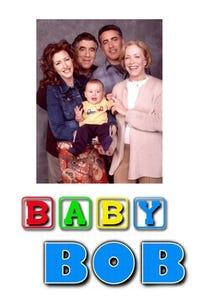 Baby Bob as Sam