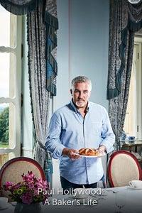 Paul Hollywood: A Baker's Life